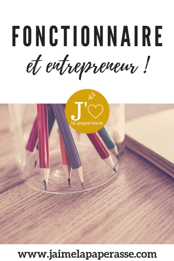Etre fonctionnaire ET entrepreneur, c'est possible. Mais ce n'est pas simple. Je t'explique les règles du jeu. #jaimelapaperasse #fonctionnaire #entrepreneur #creation #entreprise #blogging #entrepreneuriat #microentreprise #autoentrepreneur