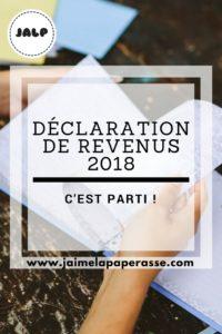 Déclaration de revenus 2018 c'est parti