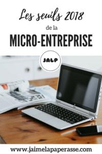 Les seuils 2018 de la micro-entreprise. La micro-entreprise a évolué le 1er janvier 2018. Attention à la TVA ! #jaimelapaperasse