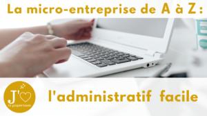 La formation dédiée à la micro-entreprise #jaimelapaperasse #entreprise #freelance #entrepreneur #entrepreneuriat #creation #solopreneur #mumpreneur #artisanat #microentreprise #autoentrepreneur #microentrepreneur #autoentreprise