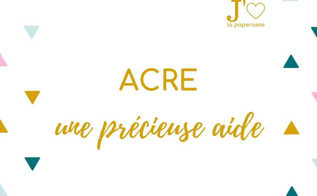 L'ACRE est une précieuse aide à la création ouverte à tous les créateurs d'entreprise depuis 2019. Focus sur le fonctionnement de cette aide, coup de pouce pour lancer ta micro-entreprise. #jaimelapaperasse #microentreprise #autoentrepreneur #freelance #creation #entreprise #argent #business #blog