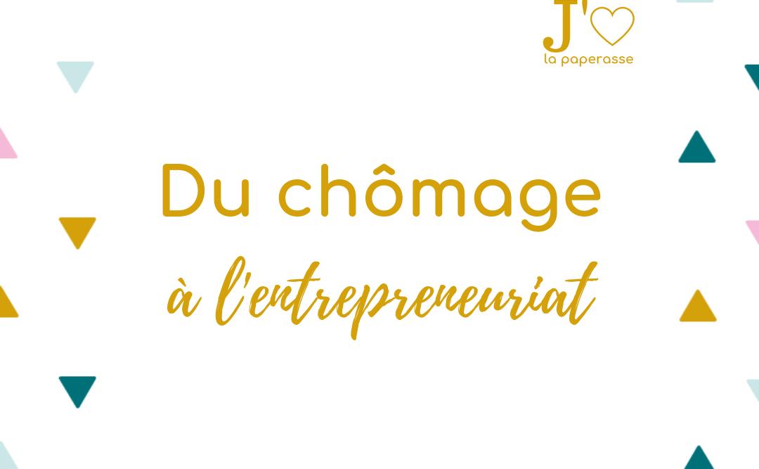 Quand le chômage représente un tremplin vers l'entrepreneuriat. Je te donne au moins deux bonnes raisons de profiter de cette période pour te lancer. #jaimelapaperasse #microentreprise #autoentrepreneur #freelance #creation #entreprise #argent #business #blog