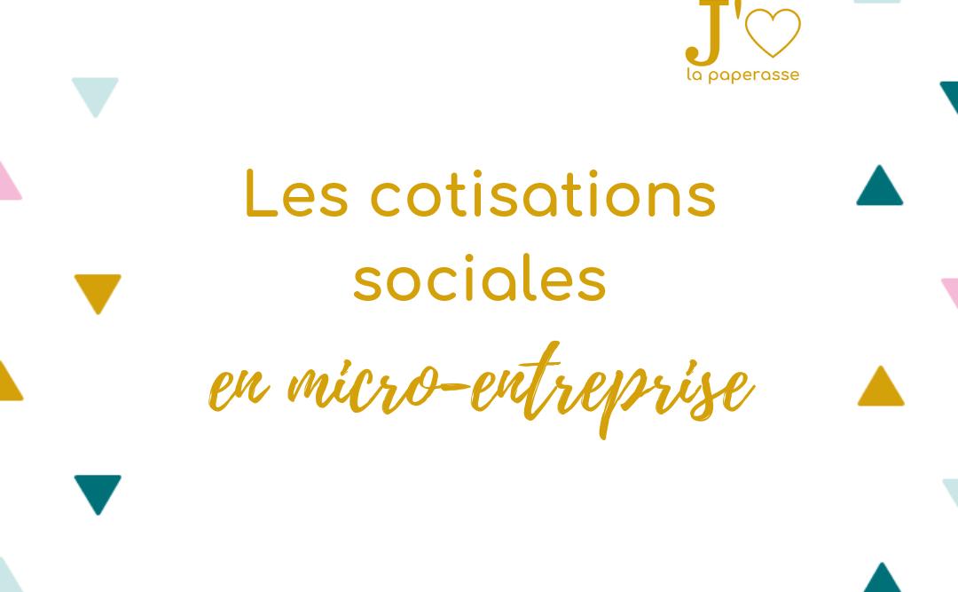 Les cotisations sociales sont inévitables quand tu crées ton entreprise. Combien ça coute ? Comment ça marche ? Réponse dans cet article. #jaimelapaperasse #entreprise #creation #microentreprise #autoentrepreneur #entrepreneuriat #freelance #blog