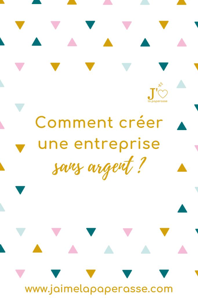 Comment créer une entreprise sans argent ? #jaimelapaperasse #microentreprise #autoentrepreneur #entrepreneuriat #entreprise #creation #business #blog #argent