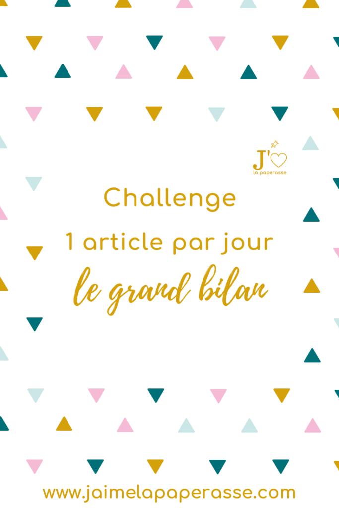 Ecrire un article de blog par jour ? Le bilan : pourquoi, quels objectifs et surtout quels résultats. #jaimelapaperasse #microentreprise #autoentrepreneur #entrepreneuriat #mindset #blog